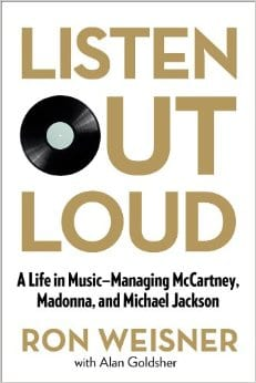 Listen Out Loud A Life in Music ron weisner