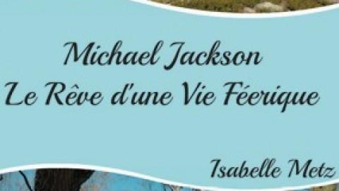 Michael, le rêve d'une vie féérique