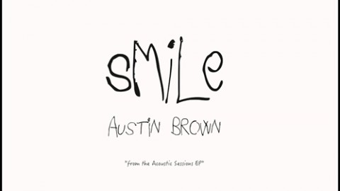 Austin veut vous faire… sourire (Smile)